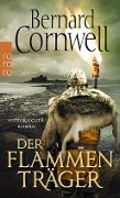 www.geniaklokal.de/buch/allerleibuch - Cornwell, Bernard - Der Flammenträger - 9783499291104, Buch