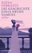 www.geniaklokal.de/buch/allerleibuch - Ferrante, Elena - Die Geschichte eines neuen Namens - 9783518425749, Buch