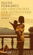www.geniaklokal.de/buch/allerleibuch - Ferrante, Elena - Die Geschichte der getrennten Wege - 9783518425756, Buch