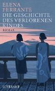 www.geniaklokal.de/buch/allerleibuch - Ferrante, Elena - Die Geschichte des verlorenen Kindes - 9783518425763, Buch