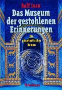 Ralf-Isau-Das-Museum-der-gestohlenen-Erinnerungen-978-3-522-17120-5