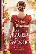 www.genialokal.de/buchhandlung/buxtehude/allerleibuch - Bomann, Corina - Die Frauen vom Löwenhof - Mathildas Geheimnis - 9783548289984, Buch