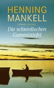www.geniaklokal.de/buch/allerleibuch - Mankell, Henning - Die schwedischen Gummistiefel - 9783552057951, Buch