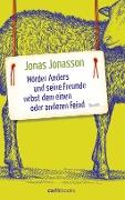 www.geniaklokal.de/buch/allerleibuch - Jonasson, Jonas - Mörder Anders und seine Freunde nebst dem einen oder anderen Feind - 9783570585627, Buch
