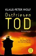 www.geniaklokal.de/buch/allerleibuch - Wolf, Klaus-Peter - Ostfriesentod - 9783596036332, Buch