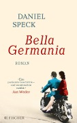 www.geniaklokal.de/buch/allerleibuch - Speck, Daniel - Bella Germania - 9783596295968, Buch