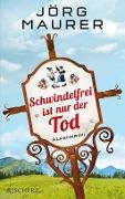 www.geniaklokal.de/buch/allerleibuch - Maurer, Jörg - Schwindelfrei ist nur der Tod - 9783651022355, Buch