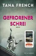 www.geniaklokal.de/buch/allerleibuch - French, Tana - Gefrorener Schrei - 9783651024472, Buch