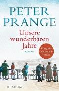 www.geniaklokal.de/buch/allerleibuch - Prange, Peter - Unsere wunderbaren Jahre - 9783651025035, Buch