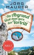 www.geniaklokal.de/buch/allerleibuch - Maurer, Jörg - Am Abgrund lässt man gern den Vortritt - 9783651025196, Buch