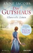 www.geniaklokal.de/buch/allerleibuch - Jacobs, Anne - Das Gutshaus - Glanzvolle Zeiten - 9783734103278, Buch