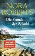 www.genialokal.de/buchhandlung/buxtehude/allerleibuch - Roberts, Nora - Die Stunde der Schuld - 9783734105289, Buch