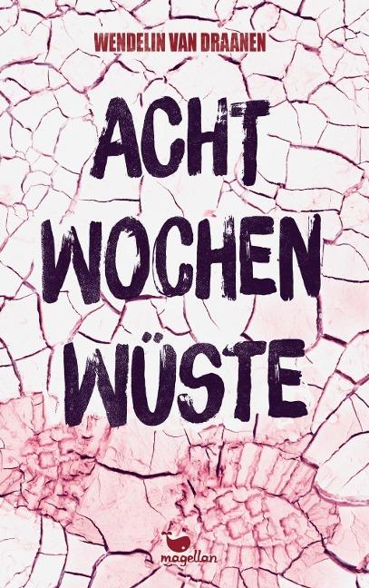 Acht Wochen Wüste - ISBN-9783734850424