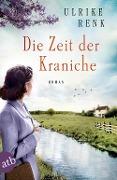 www.genialokal.de/buchhandlung/buxtehude/allerleibuch - Renk, Ulrike - Die Zeit der Kraniche - 9783746633565, Buch