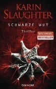 www.geniaklokal.de/buch/allerleibuch - Slaughter, Karin - Schwarze Wut - 9783764505189, Buch