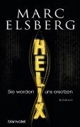www.geniaklokal.de/buch/allerleibuch - Elsberg, Marc - HELIX - Sie werden uns ersetzen - 9783764505646, Buch