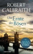 www.geniaklokal.de/buch/allerleibuch - Galbraith, Robert - Die Ernte des Bösen - 9783764505745, Buch