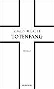 www.geniaklokal.de/buch/allerleibuch - Beckett, Simon - Totenfang - 9783805250016, Buch