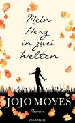 www.geniaklokal.de/buch/allerleibuch - Moyes, Jojo - Mein Herz in zwei Welten - 9783805251068, Buch