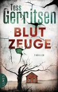 www.geniaklokal.de/buch/allerleibuch - Gerritsen, Tess - Blutzeuge - 9783809026389, Buch