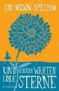 www.geniaklokal.de/buch/allerleibuch - Nelson Spielman, Lori - Und nebenan warten die Sterne - 9783810524713, Buch