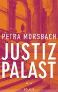 www.geniaklokal.de/buch/allerleibuch - Morsbach, Petra - Justizpalast - 9783813503739, Buch