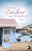 www.geniaklokal.de/buch/allerleibuch - Colgan, Jenny - Die kleine Bäckerei am Strandweg - 9783833310539, Buch