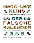 www.geniaklokal.de/buch/allerleibuch - Kling, Marc-Uwe - Der falsche Kalender - 9783863910181, Buch