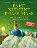 www.geniaklokal.de/buch/allerleibuch - Leo, Maxim - Es ist nur eine Phase, Hase - 9783864930614, Buch