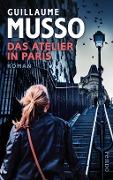 www.geniaklokal.de/buch/allerleibuch - Musso, Guillaume - Das Atelier in Paris - 9783866124462, Buch