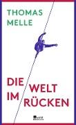 www.geniaklokal.de/buch/allerleibuch - Melle, Thomas - Die Welt im Rücken - 9783871341700, Buch