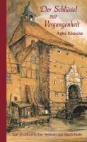 Der Schlüssel zur Vergangenheit ISBN-9783881323284