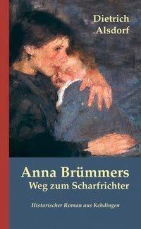 Anna Brümmers Weg zum Scharfrichter-ISBN-9783881323307
