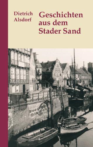 Geschichten aus dem Stader Sand-9783881323628
