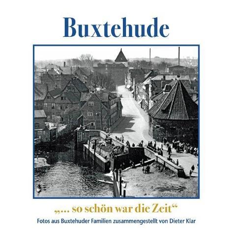 Buxtehude-so schön war die Zeit-ISBN-9783881323673