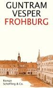 www.geniaklokal.de/buch/allerleibuch - Vesper, Guntram - Frohburg - 9783895616334, Buch