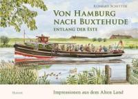 Von Hamburg nach Buxtehude entlang der Este ISBN-9783898765862