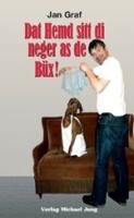 Dat-Hemd-sitt-di-neger-as-de-Büx!-ISBN-9783898821209